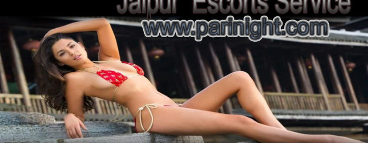 Jaipur Escorts Service – Parinight.com