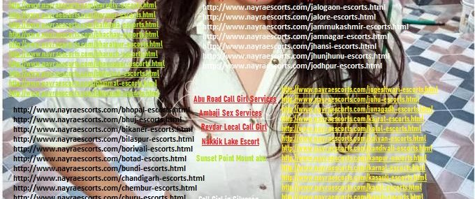 Hotel Escorts Services in Mount Abu Sexy Looking For Fun