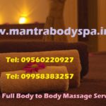 Full Body to Body Massage in South Ex Delhi 09560220927